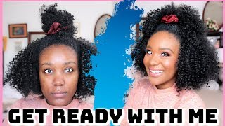 GET READY WITH ME ➟ FOR NO REASON Makeup , Natural Hair , Outfit everything else