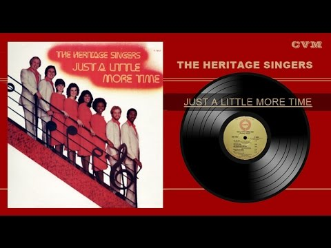 Heritage Singers  Just A Little More Time Full Álbum