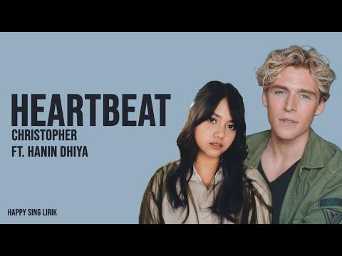 download Heartbeat - Christopher x Hanin Dhiya (Lirik)