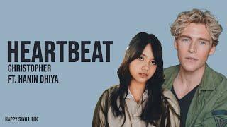 Download lagu Heartbeat - Christopher x Hanin Dhiya (Lirik)
