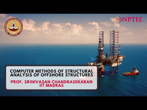 Computer Methods of Analysis Of Offshore Structures - Intoduction Video