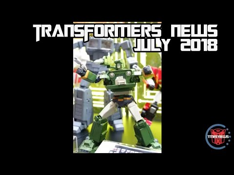 Transformers News For July 2018, TFCON And Wonderfest!