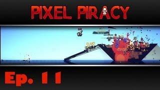 Pixel Piracy - Captain Blitzbeard - Ep. 11 - Strong Desire to Kill the Hobos