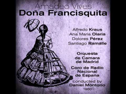 Doña Francisquita: Act I, Hagan El Favor, Señoras - Anda Ya