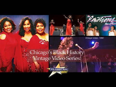 Chicago's Black History Vintage Video Series: The Emotions