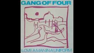 Gang Of Four - I Love A Man In A Uniform (Dub Version)
