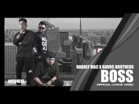 Rabbit Mac ft. Havoc Brothers - BOSS // Official Lyrics Video 2017