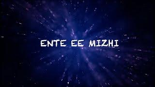 Gambar cover Ente Ee Mizhi |Malayalam Song |  Vaishakh Muralidharan |Sneha Symon | Abhijith Njaroli