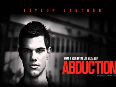 ABDUCTION Movie Trailer SONG