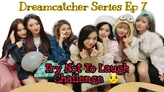 Download Video DREAMCATCHER TRY NOT TO LAUGH CHALLENGE #1 MP3 3GP MP4