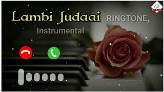 Lambi judaai instrumental ringtone | instrumental ringtone lambi judai song