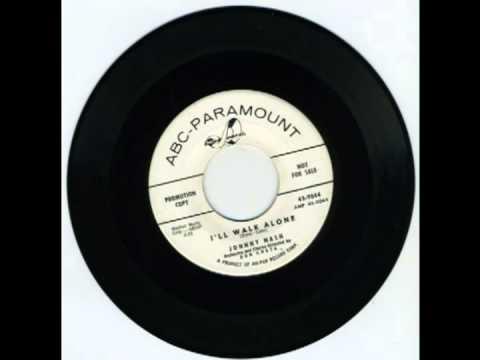 I'll Walk Alone - Johnny Nash