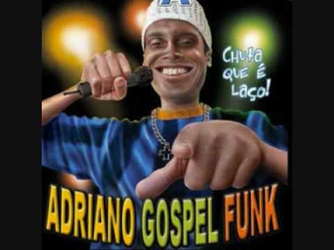 Nome Poderoso adriano gospel funk