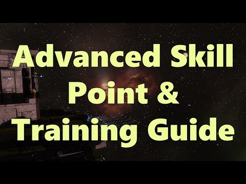 Advanced Skill Point & Training Guide 1of4