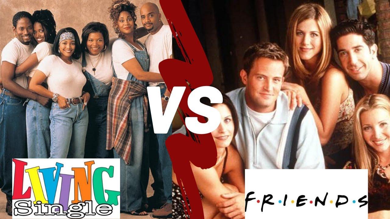 Living Single vs Friends