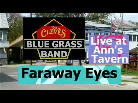 Cleves Blue Grass Band - Faraway Eyes