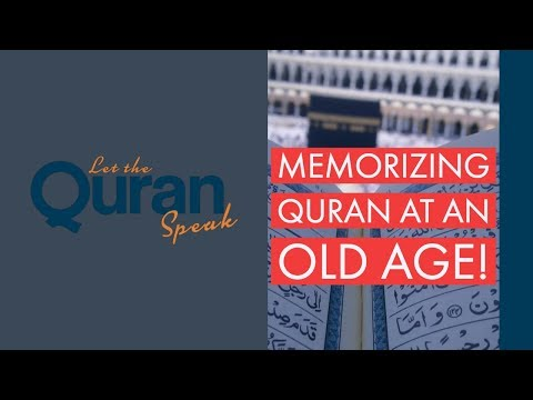 Q&A: I'm 40 yrs old and want to memorize the Quran