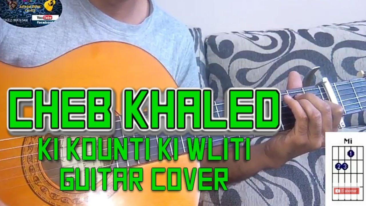 cheb khaled - ki kounti