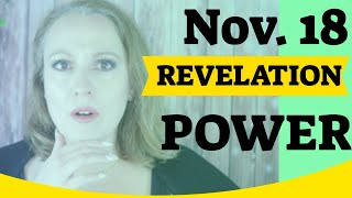 REVELATION & POWER | November 18, 2019 Weekly Angelic Message