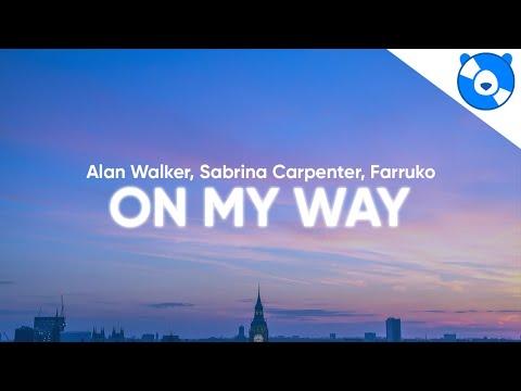 Alan Walker - On My Way (Clean - Lyrics) ft. Sabrina Carpenter & Farruko