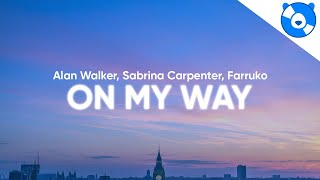Download Alan Walker - On My Way (Clean - Lyrics) ft. Sabrina Carpenter & Farruko