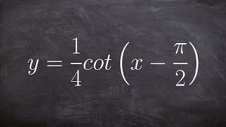 pre calculus learn how to graph the cotangent function with a phase shift y 1 4 cot x π 2
