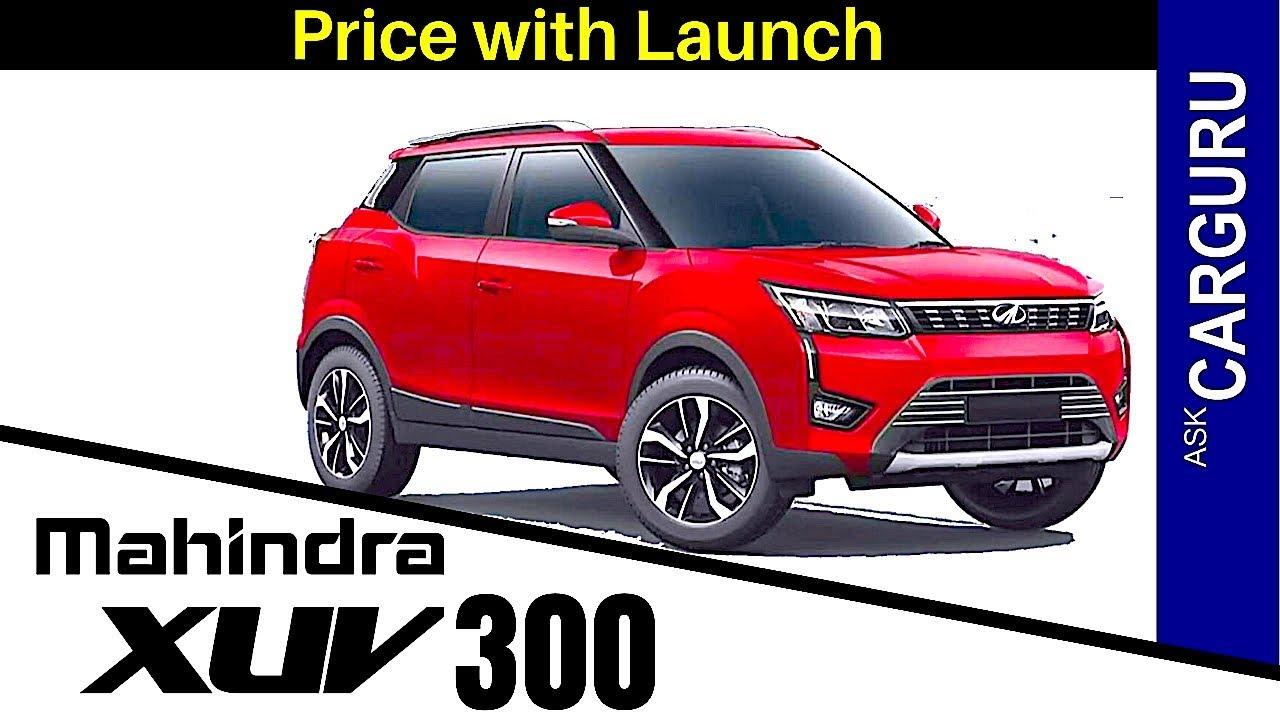 Mahindra Xuv300 Suv Launch Date Carguru Youtube