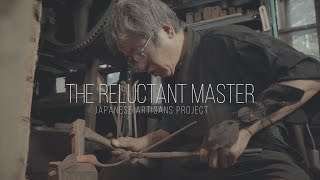 'The Reluctant Master': Sasuke 佐助 - famous Japanese blacksmith