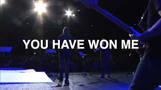 You have Won Me - Paul McClure, Bethel Church