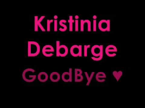 GoodBye- Kristinia DeBarge Lyrics