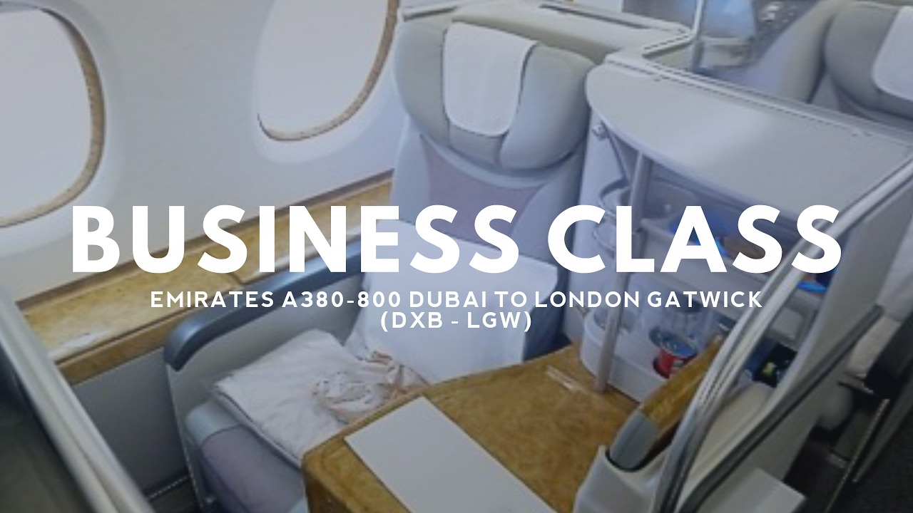 EMIRATES BUSINESS CLASS A380-800 - UPPER DECK - DUBAI TO ...