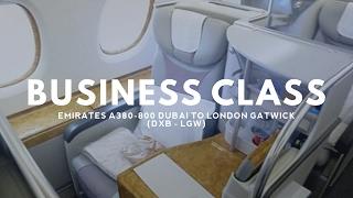 EMIRATES BUSINESS CLASS A380-800 - UPPER DECK - DUBAI TO LONDON GATWICK (DXB - LGW)