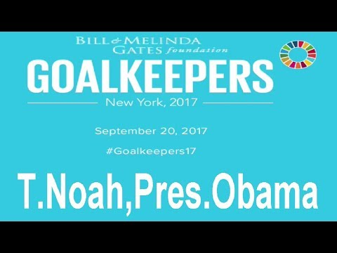 #GoalKeepers2017 Bill & Melinda Gates with Trevor Noah & President Obama #video #cool #goal