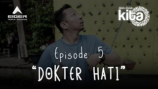 "Thumbnail of DUNIA DALAM KITA – Eps 5 ""Dokter Hati"""