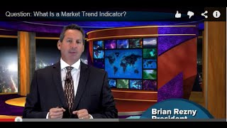 Question: What Is a Market Trend Indicator?