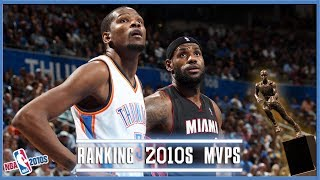 Ranking The NBA MVPs From The 2010s (NBA 2010s)