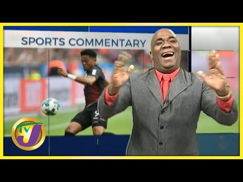 Jamaican Leon Bailey | TVJ Sports Commentary - August 4 2021