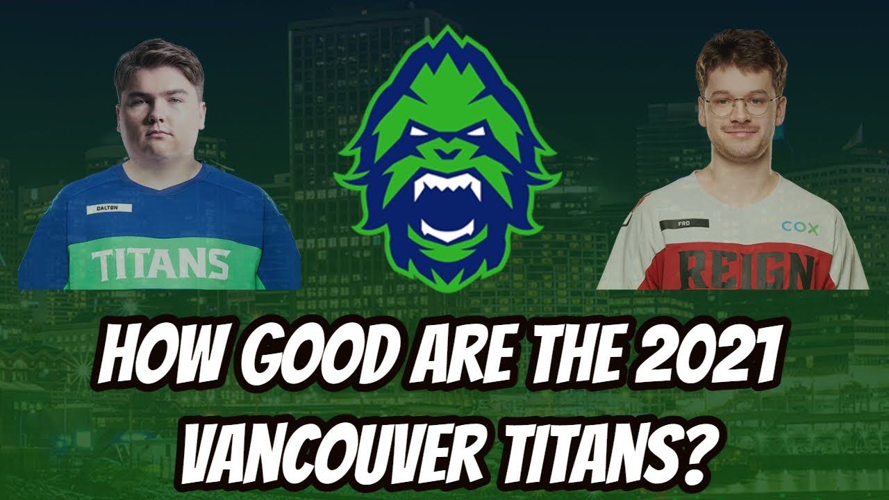 How Good are the 2021 Vancouver Titans?