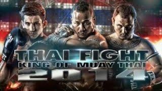 Thai Fight 2014 Finals - Bangkok, Thailand, 2014-12-21