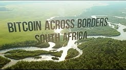 Bitcoin Across Borders | South Africa
