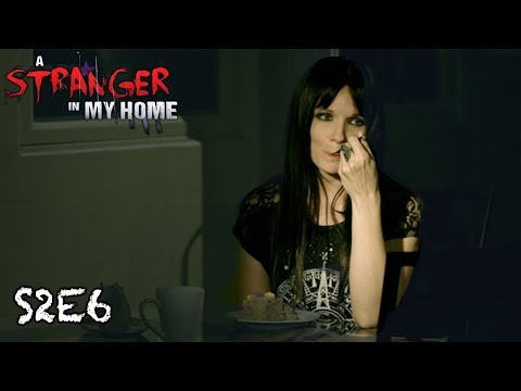Stranger in My Home | S2E6 | Death's Final Cut