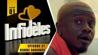 INFIDELES - Saison 1 - Episode 21 : la bande annonce