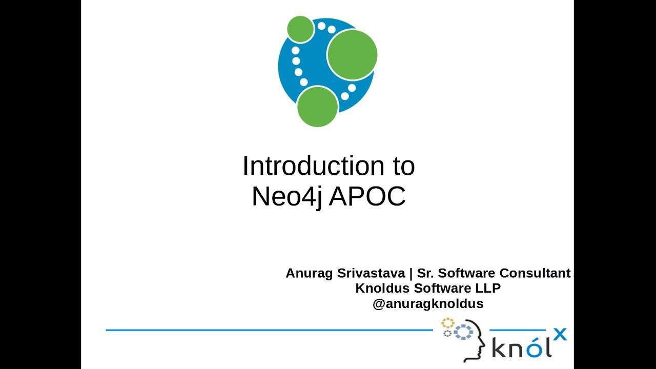 Introduction to Neo4j APOC [Video] - DZone Database