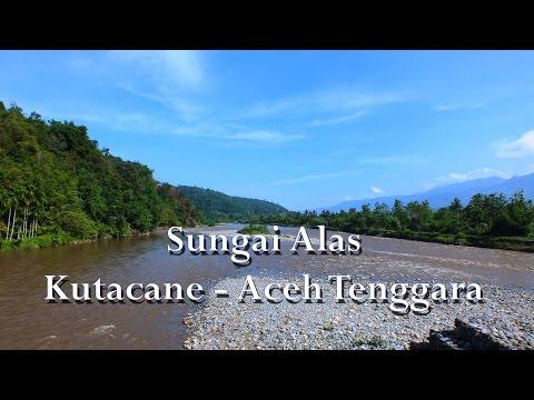 Sungai Alas (Lawe Mamas) Kutacane - Aceh Tenggara.