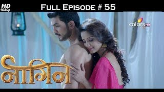 Naagin - Full Episode 55 - With English Subtitles