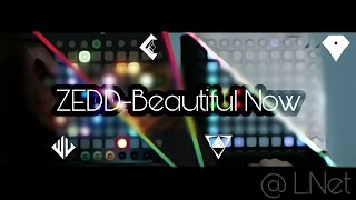 [Team Collab] Zedd-Beautiful Now (Launchpad Cover)
