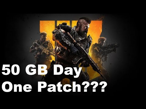 Call of Duty Black Ops 4 50 GB Patch Rant