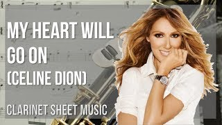 EASY Clarinet Sheet Music: How to play My Heart Will Go On by Celine Dion