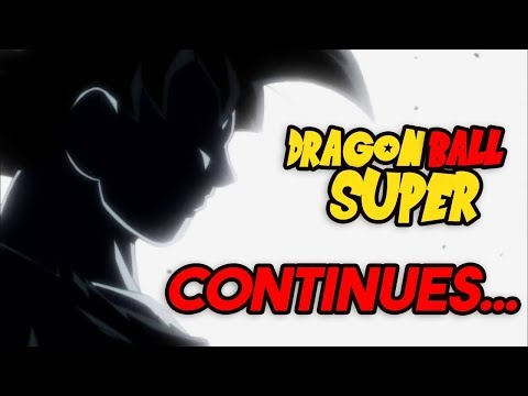 Dragon Ball Super Is Not Ending- Official Confirmation!