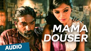 Mama Douser Full Song - Soodhu Kavvum